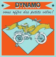 Affiche Dynamo vous offre des petits vélos !